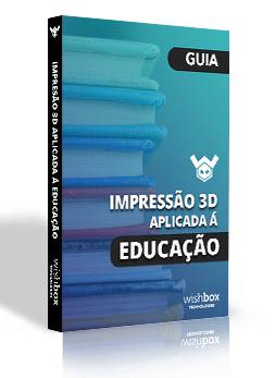 Conheça os benefícios do uso da impressora 3D no âmbito educacional e veja na prática como tudo funciona!